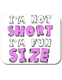 Mousepad personalizat I'm not short Alb