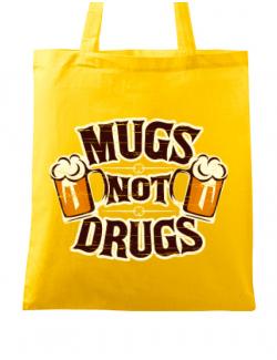 Sacosa din panza Mugs not drugs Galben