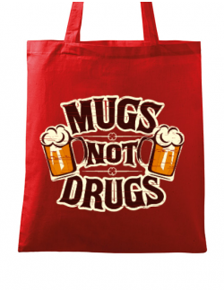 Sacosa din panza Mugs not drugs Rosu