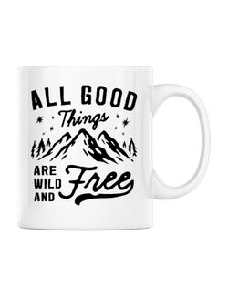 Cana personalizata All Good Things Are Wild And Free Alb