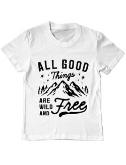 Tricou ADLER copil All Good Things Are Wild And Free Alb