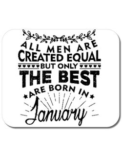 Mousepad personalizat The best men are born in January Alb