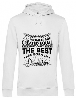 Hoodie barbat cu gluga The best women are born in December Alb