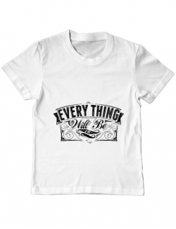 Tricou ADLER copil Everything will be ok Alb