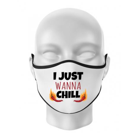 Masca personalizata reutilizabila I just wanna chill Alb