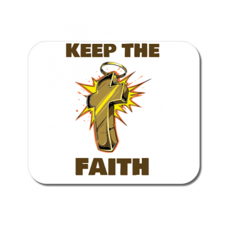 Mousepad personalizat Keep the Faith Alb