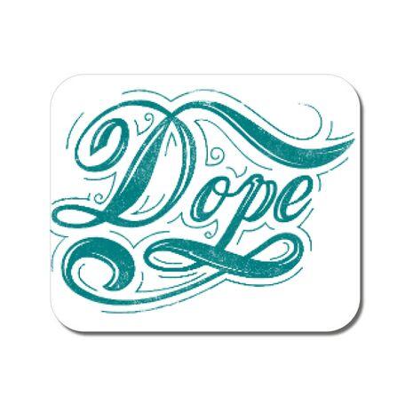 Mousepad personalizat Dope Alb