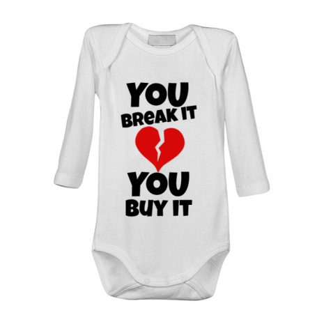 Baby body You break it , you buy it Alb