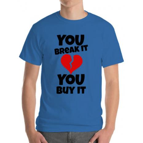 Tricou ADLER barbat You break it , you buy it Albastru azuriu