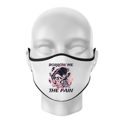 Masca personalizata reutilizabila Borrow me the pain Alb