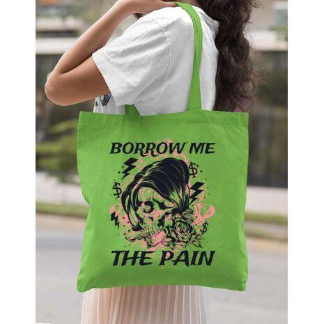 Sacosa din panza Borrow me the pain Verde mar