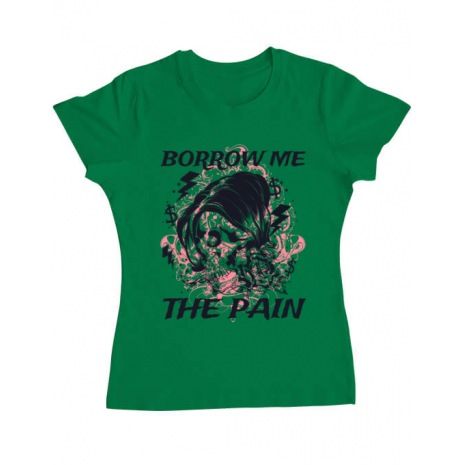 Tricou ADLER dama Borrow me the pain Verde mediu