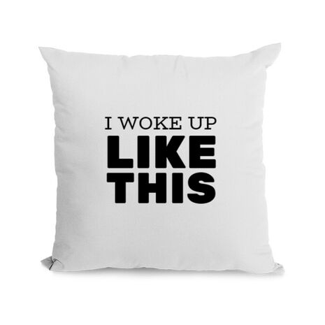 Perna personalizata I woke up like this Alb