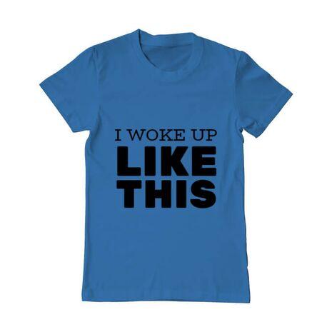 Tricou ADLER barbat I woke up like this Albastru azuriu