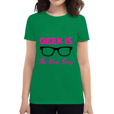 Tricou ADLER dama Geek is the new sexy Verde mediu