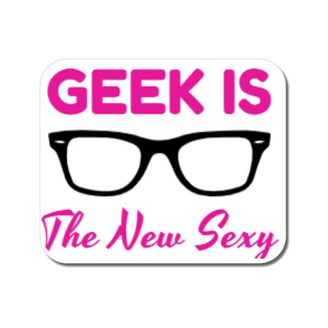 Mousepad personalizat Geek is the new sexy Alb