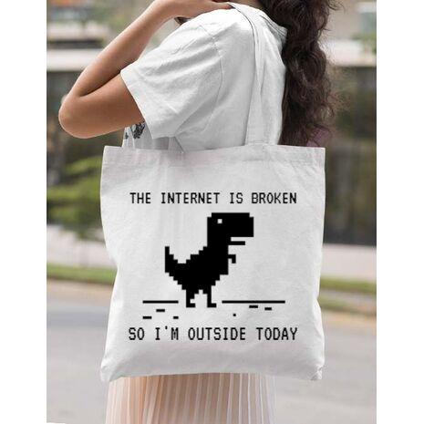 Sacosa din panza The internet is broken Alb