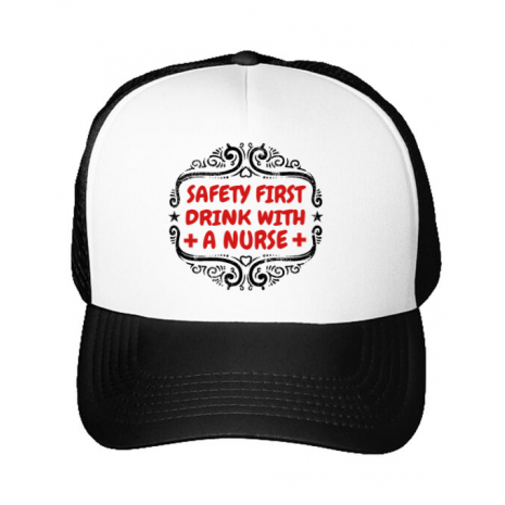 Sapca personalizata Safety first drink with a nurse Alb