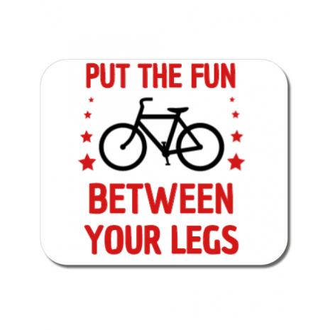 Mousepad personalizat Put the fun Between your legs Alb