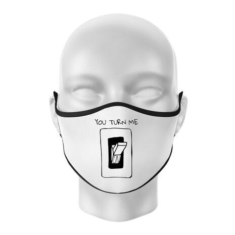 Masca personalizata reutilizabila You turn me on Alb