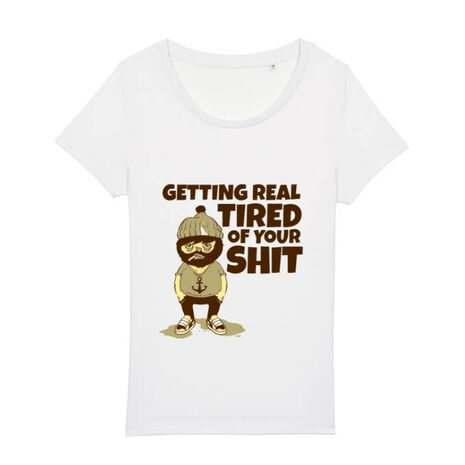 Tricou STANLEY STELLA dama Tired of your shit Alb