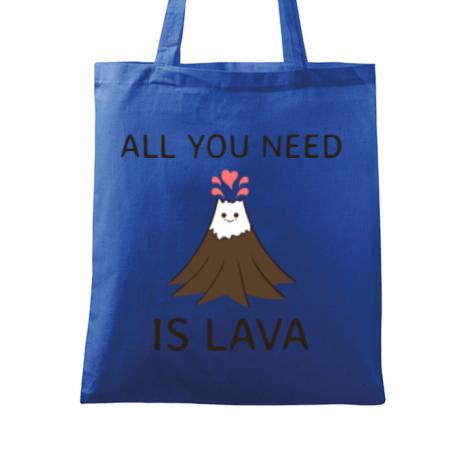 Sacosa din panza All you need is lava Albastru regal