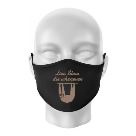 Masca personalizata reutilizabila Live slow, die whenever Negru