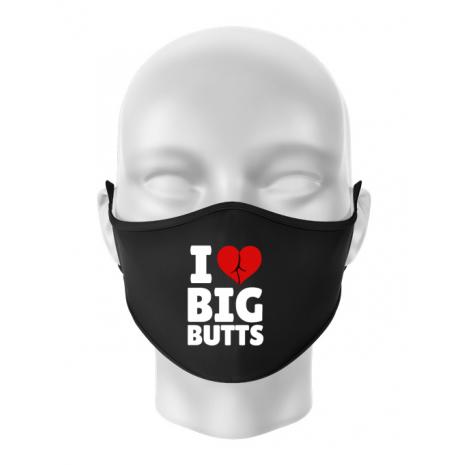 Masca personalizata reutilizabila I love big butts Negru