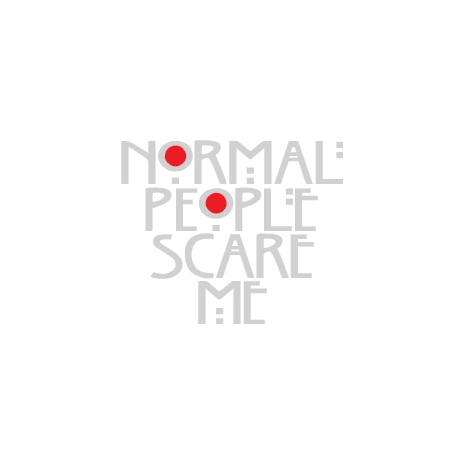 Tricou Normal people scare me