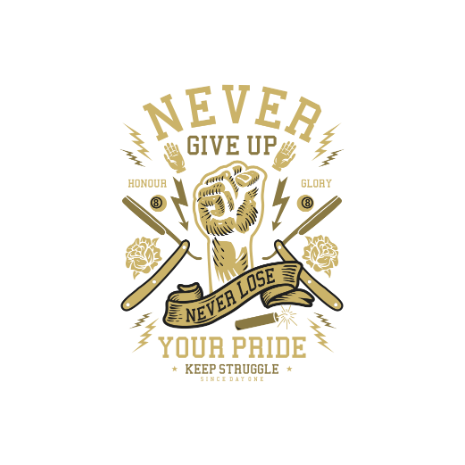 Tricou Never Give Up