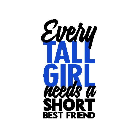 Tricou Tall girl