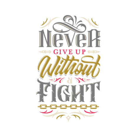 Tricou Never Give Up Without A Fight