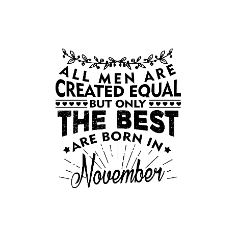 Tricou The best men are born in November