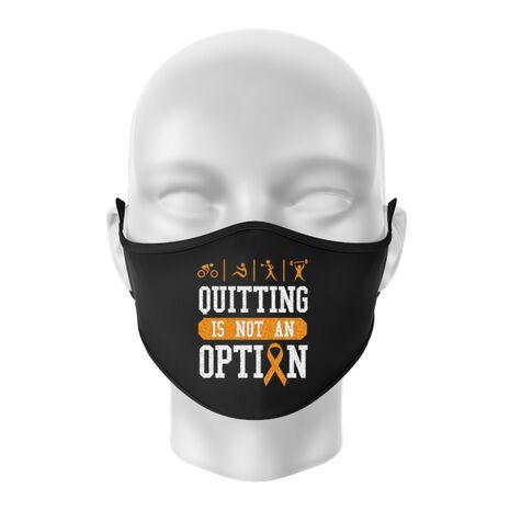 Masca personalizata reutilizabila Quitting is not an option Negru