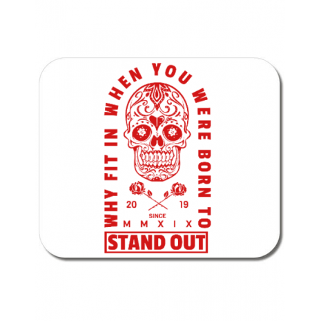 Mousepad personalizat Born to stand out Alb