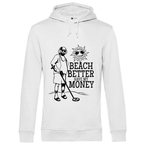 Hoodie barbat cu gluga Beach better have my money Alb