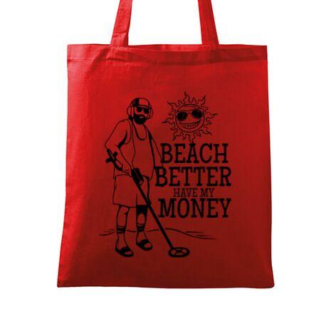 Sacosa din panza Beach better have my money Rosu