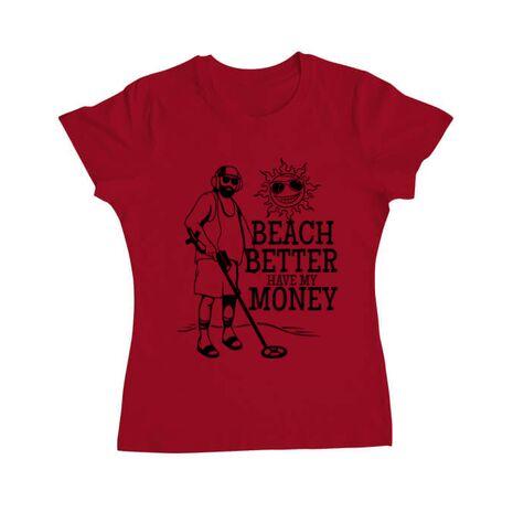 Tricou ADLER dama Beach better have my money Rosu