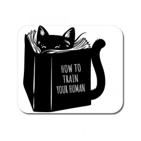Mousepad personalizat How to train your human Alb