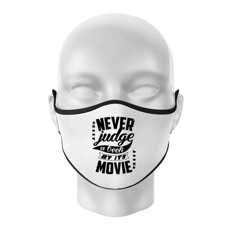 Masca personalizata reutilizabila Never judge a book Alb