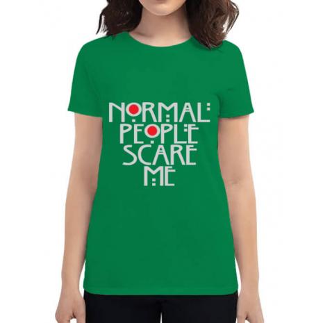 Tricou ADLER dama Normal people scare me Verde mediu