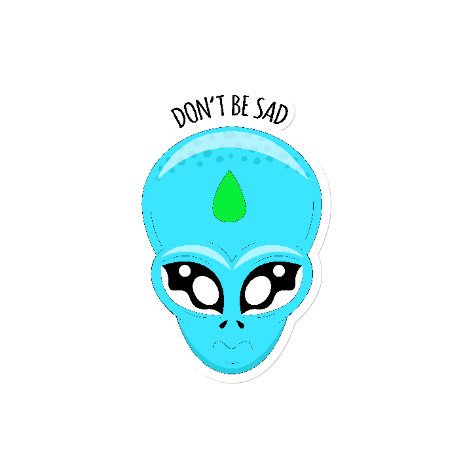 Tricou Alien Head - Don\'t be sad