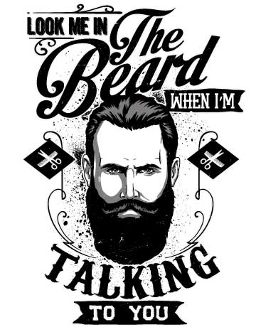Look me in the beard